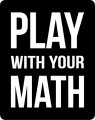 Play With Your Math